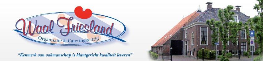 Organisatie en Catering Waal Friesland